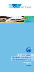 12. Fachtagung Fügen und Konstruieren im Schienenfahrzeugbau